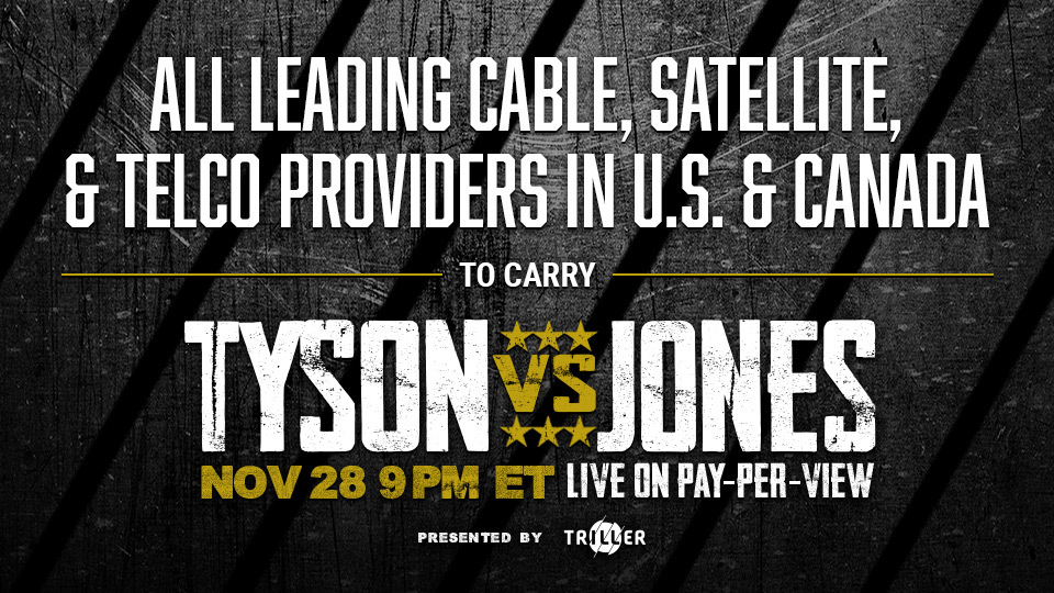 Fans Can Order the Fight on PPV Through Their Existing Cable, Satellite, & Telco Providers, Including Xfinity, Spectrum, Contour, DirecTV/U-Verse, Dish, Fios, and Optimum